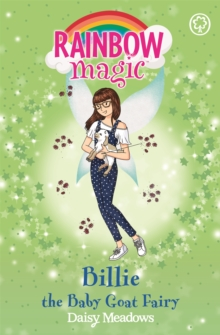Billie the Baby Goat Fairy : The Baby Farm Animal Fairies Book 4, Paperback Book
