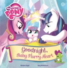 Good Night, Baby Flurry Heart : Picture Book, Hardback Book