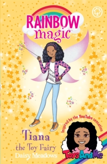 Tiana the Toy Fairy : Toys AndMe Special Edition, Paperback Book
