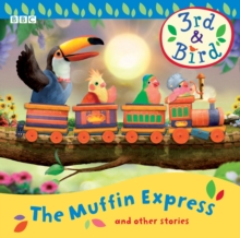 3rd and Bird: The Muffin Express and Other Stories, CD-Audio Book