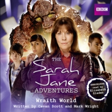 The Sarah Jane Adventures: Wraith World, CD-Audio Book