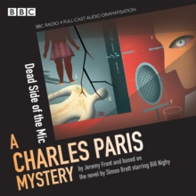 The Dead Side of the MIC : A Charles Paris Mystery, CD-Audio Book