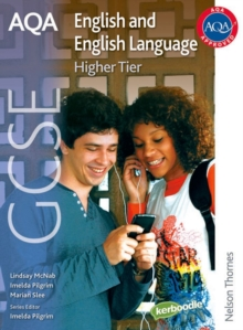 AQA GCSE English and English Language Higher Tier : Student Book, Paperback Book
