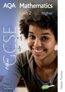 New AQA GCSE Mathematics Unit 2 Higher : Unit 2, Paperback Book