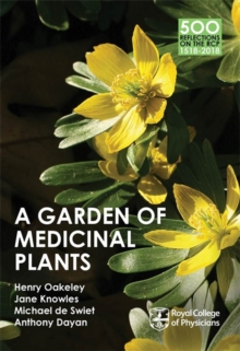 A Garden of Medicinal Plants, Paperback Book