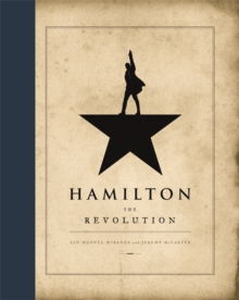 Hamilton: The Revolution, Hardback Book
