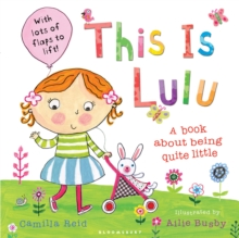 This is Lulu : A Book About Being Quite Little, Paperback Book