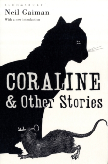 Coraline and Other Stories : The Bloomsbury Phantastics, Paperback Book