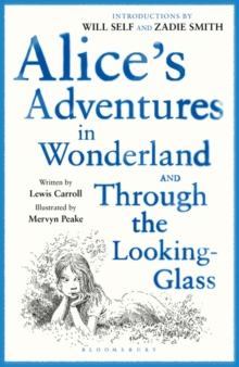 Alice's Adventures in Wonderland : AND Through the Looking Glass, Paperback Book