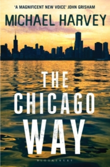 The Chicago Way, Paperback Book