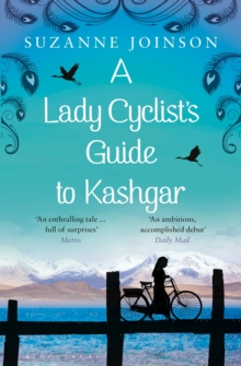 A Lady Cyclist's Guide to Kashgar, Paperback Book