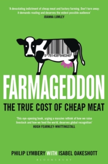 Farmageddon : The True Cost of Cheap Meat, Paperback Book