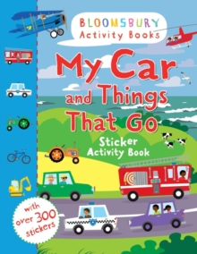 My Car and Things That Go Sticker Activity Book, Paperback Book