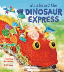 All Aboard the Dinosaur Express, Paperback Book