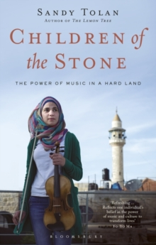 Children of the Stone : The Power of Music in a Hard Land, Hardback Book
