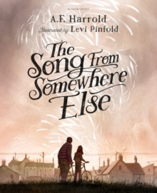 The Song from Somewhere Else, Hardback Book