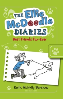The Ellie McDoodle Diaries: Best Friends Fur-ever, Paperback Book