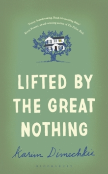 Lifted by the Great Nothing, Hardback Book