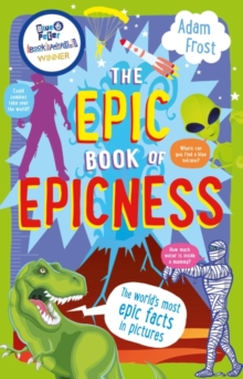 The Epic Book of Epicness : The World's Most Epic Facts, Paperback Book