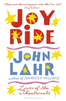 Joy Ride : Lives of the Theatricals, Paperback Book