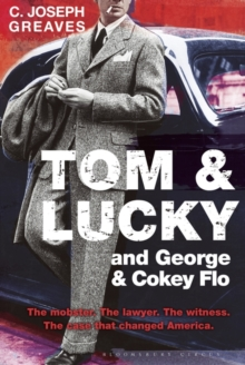 Tom & Lucky (and George & Cokey Flo), Hardback Book