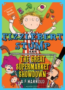 Fizzlebert Stump and the Great Supermarket Showdown, Paperback Book