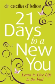 Twenty One Days to a New You : Dare to be Yourself!, Paperback Book