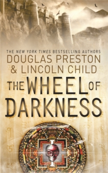 The Wheel of Darkness : An Agent Pendergast Novel, Paperback Book