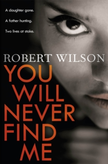 You Will Never Find Me, Paperback Book