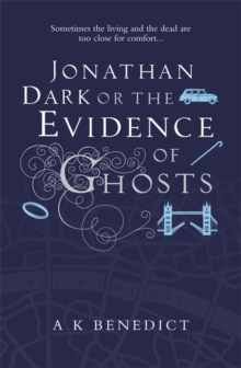 Jonathan Dark or the Evidence of Ghosts, Paperback Book