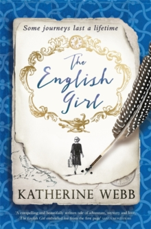 The English Girl : A compelling, sweeping novel of love, loss, secrets and betrayal, Hardback Book