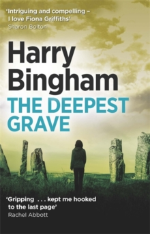The Deepest Grave : Fiona Griffiths Crime Thriller Series Book 6, Paperback Book