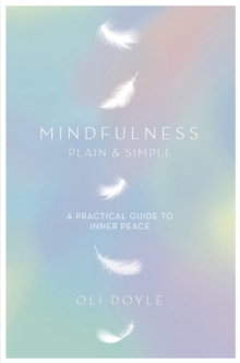 Mindfulness Plain & Simple, Paperback Book