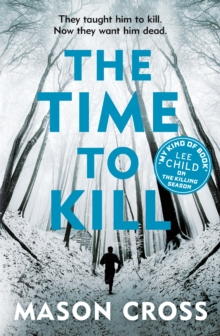 The Time to Kill, Paperback Book