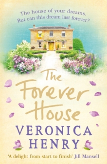 The Forever House : A feel-good summer page-turner, Paperback Book