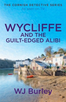 Wycliffe and the Guilt-Edged Alibi, Paperback Book