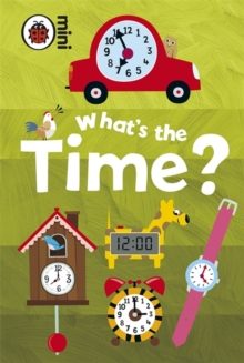 Early Learning What's the Time?, Hardback Book
