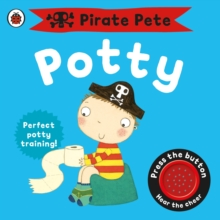 Pirate Pete's Potty, Board book Book