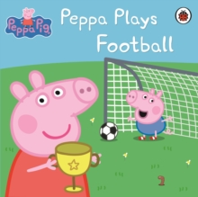 Peppa Plays Football, Paperback Book