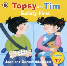 Topsy and Tim Safety First, Paperback Book