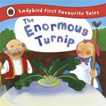 The Enormous Turnip: Ladybird First Favourite Tales, Hardback Book