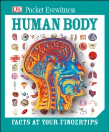 Pocket Eyewitness Human Body, Hardback Book