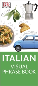 Italian Visual Phrase : See it, Say it, Live it, Paperback Book