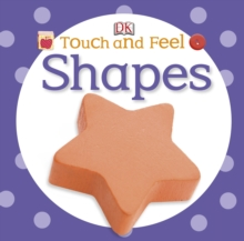 Touch and Feel Shapes, Board book Book