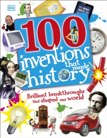 100 Inventions That Made History, Hardback Book