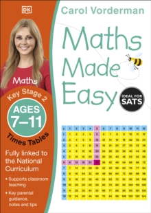 Maths Made Easy Times Tables Ages 7-11 Key Stage 2 : Ages 7-11, Key Stage 2, Paperback Book
