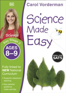 Science Made Easy Ages 8-9 Key Stage 2 : Key Stage 2, ages 8-9, Paperback Book