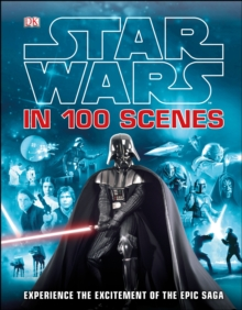 Star Wars in 100 Scenes, Hardback Book