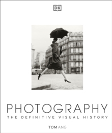 Photography : The Definitive Visual History, Hardback Book