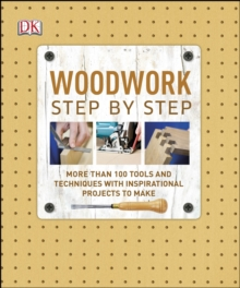 Woodwork Step by Step, Hardback Book